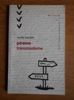 Vasile Bardan - Poeme transmoderne
