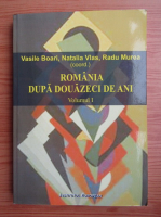 Vasile Boari, Natalia Vlas - Romania dupa douazeci de ani (volumul 1)