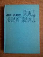 Vasile Bogdan - Boala reumatismala forma manifesta si latenta