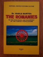 Vasile Burtea - The Romanies in the synchrony and diachrony of the contact populations