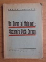 Anticariat: Vasile Carabis - Un domn al Moldovei. Alexandru Voda Cornea (1946)