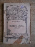 Anticariat: Vasile Conta - Incercari de metafisica materialista (1910)