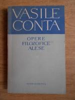 Anticariat: Vasile Conta - Opere filozofice alese