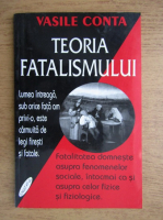 Vasile Conta - Teoria fatalismului