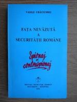 Anticariat: Vasile Craciunoiu - Fata nevazuta a securitatii romane