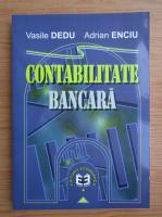 Anticariat: Vasile Dedu - Contabilitate bancara