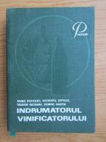 Vasile Doholici - Indrumatorul vinificatorului