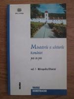 Anticariat: Vasile Dumitrache - Manastirile si schiturile Romaniei pas cu pas ( volumul 1, Mitropolia Olteniei)