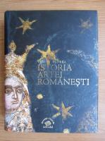 Vasile Florea - Istoria artei romanesti