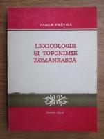 Vasile Fratila - Lexicologie si toponimie romaneasca