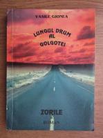 Anticariat: Vasile Gionea - Lungul drum al Golgotei