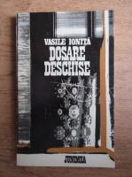 Anticariat: Vasile Ionita - Dosare deschise