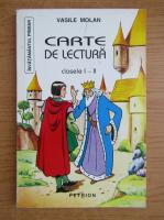 Vasile Molan - Carte de lectura, clasele I-II