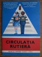 Anticariat: Vasile Molan - Circulatia rutiera. Manual pentru clasa a III-a