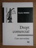 Anticariat: Vasile Nemes - Drept comercial
