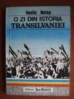Vasile Netea - O zi din istoria Transilvaniei