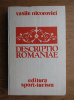 Anticariat: Vasile Nicorovici - Descriptio romaniae