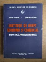 Anticariat: Vasile Patulea - Institutii de drept economic si comercial