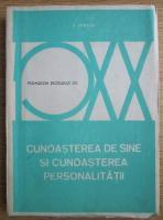 Vasile Pavelcu - Cunoasterea de sine si cunoasterea personalitatii