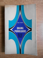 Vasile Pavelcu - Drama psihologiei. Eseu asupra constituirii psihologiei ca stiinta