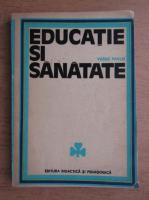 Anticariat: Vasile Pavlid - Educatie si sanatate