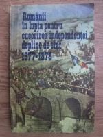 Anticariat: Vasile Petrisor, Vasile Niculae - Romanii in lupta pentru cucerirea independentei depline de stat, 1877-1878