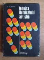 Vasile Petrovici - Tehnica iluminatului artistic