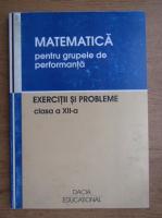 Vasile Pop - Matematica pentru grupele de performanta, clasa a XII-a