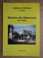 Vasile Popescu - Biserica din Retevoesti, judetul Arges