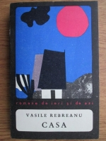 Anticariat: Vasile Rebreanu - Casa