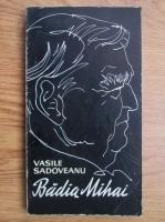 Vasile Sadoveanu - Badia Mihai