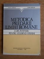 Vasile Serban - Metodica predarii limbii romane. Curs intensiv pentru studentii straini