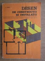 Vasile Sirbu - Desen de constructii si instalatii. Manual pentru licee industriale cu profil de constructii, clasa a IX-a