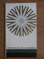 Anticariat: Vasile Tiroiu - Calatorind prin Vrancea