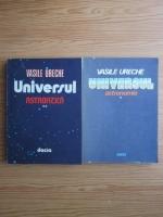 Vasile Ureche - Universul (2 volume)