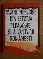 Anticariat: Vasile Vasile- Pagini nescrise din istoria pedagogiei si a culturii romanesti