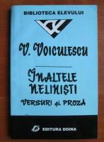 Vasile Voiculescu - Inaltele nelinisti. Versuri si proza