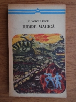 Anticariat: Vasile Voiculescu - Iubire magica