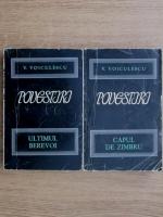 Anticariat: Vasile Voiculescu - Povestiri. Ultimul Berevoi. Capul de zimbru (2 volume)