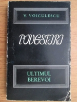 Vasile Voiculescu - Ultimul berevoi. Povestiri (volumul 2)