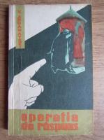 Anticariat: Vasili Ardamatski - Operatia de raspuns