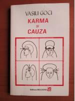 Anticariat: Vasili Goci - Karma si cauza