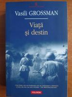 Anticariat: Vasili Grossman - Viata si destin (Polirom, 2010)
