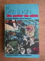 Vasilii Suksin - Un sofer de elita