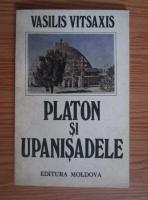 Anticariat: Vasilis Vitsaxis - Platon si Upanisadele