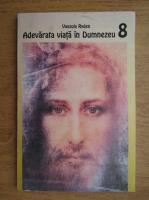 Anticariat: Vassula Ryden - Adevarata viata in Dumnezeu (volumul 8)