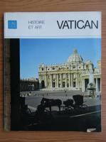 Vatican. Histoire et art