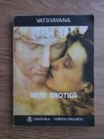Anticariat: Vatsyayana - Arta erotica
