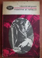 Anticariat: Vauvenargues - Maxime si reflectii