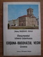 Anticariat: Veniamin Micle - Monumentul istoric-bisericesc Cosuna-Bucovatul vechi
